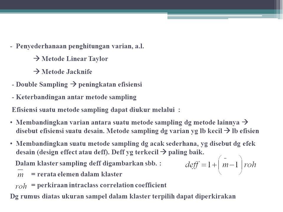 - Penyederhanaan penghitungan varian, a.l.