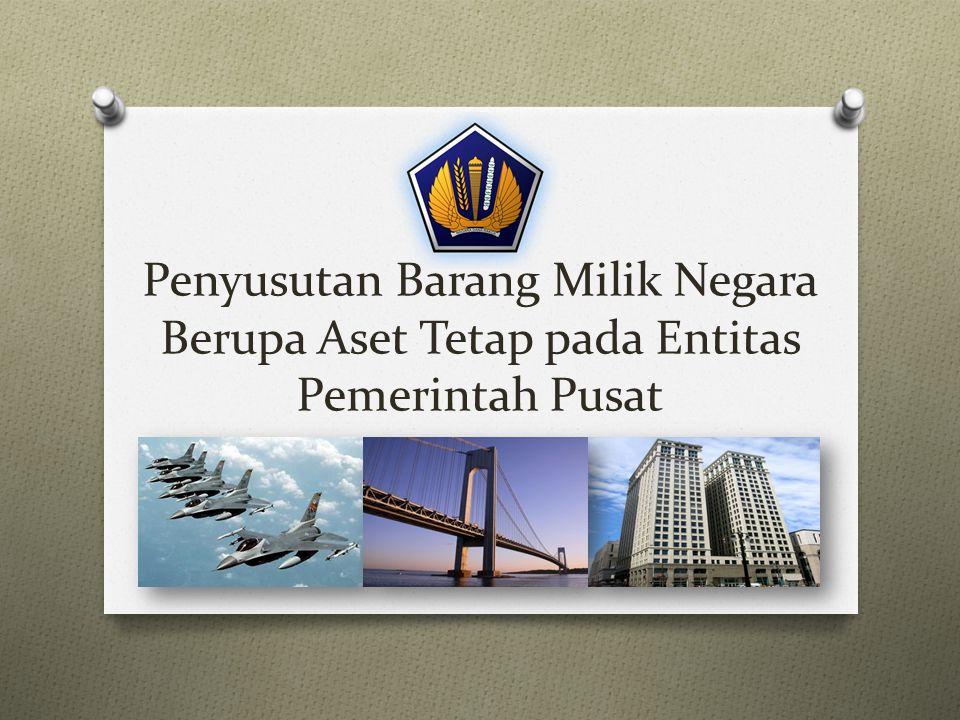 Penyusutan Barang Milik Negara Berupa Aset Tetap pada Entitas Pemerintah Pusat