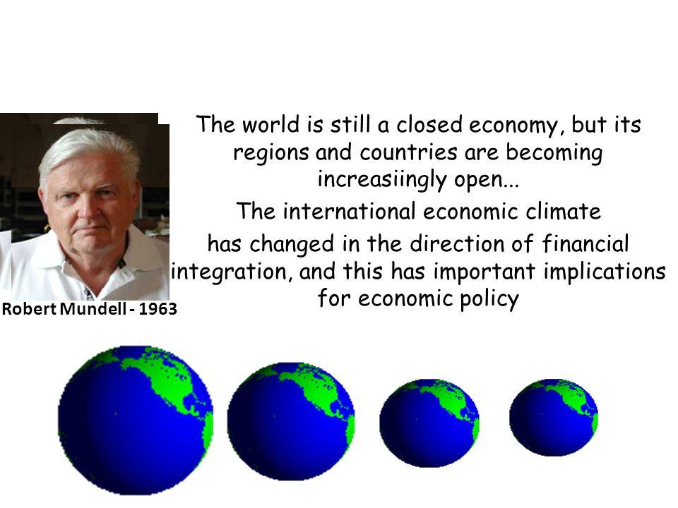 Mundell – Fleming Model Robert A. MundellJ. Marcus Fleming