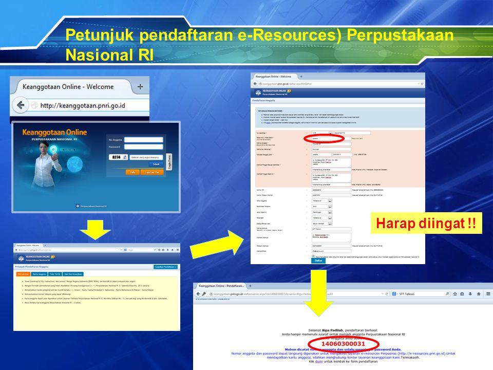Petunjuk pendaftaran e-Resources) Perpustakaan Nasional RI Harap diingat !!