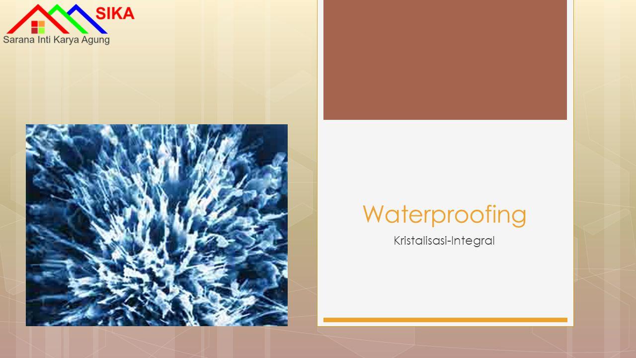 Kristalisasi-Integral Waterproofing