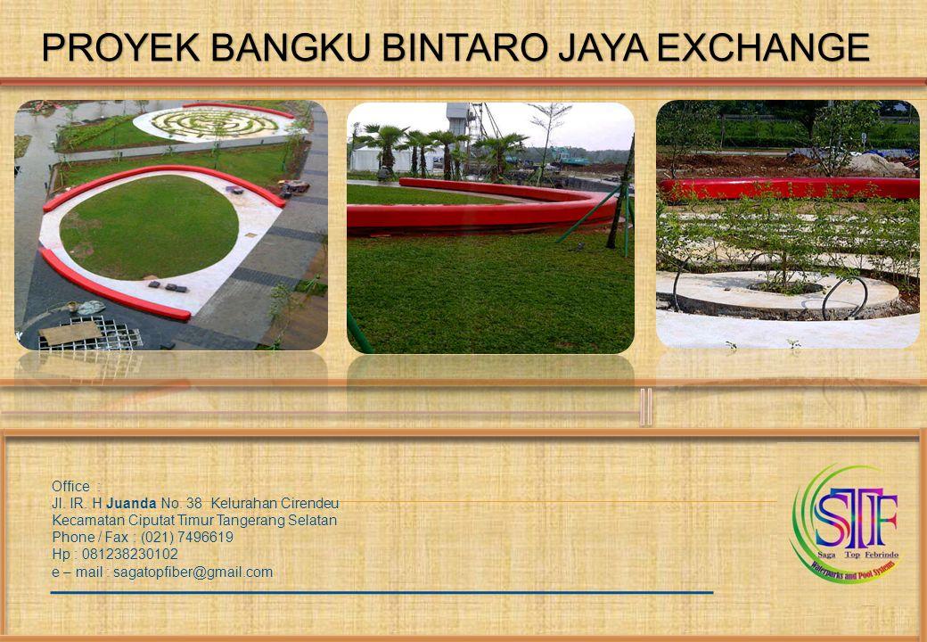 Office : Jl. IR. H Juanda No. 38 Kelurahan Cirendeu Kecamatan Ciputat Timur Tangerang Selatan Phone / Fax : (021) 7496619 Hp : 081238230102 e – mail :