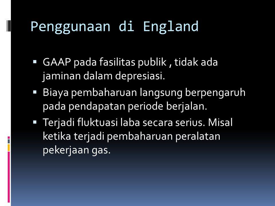 Penggunaan di England  GAAP pada fasilitas publik, tidak ada jaminan dalam depresiasi.