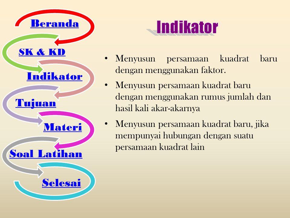 Menyusun persamaan kuadrat baru dengan menggunakan faktor. Beranda SK & KD Indikator Tujuan Materi Soal Latihan Selesai Menyusun persamaan kuadrat bar