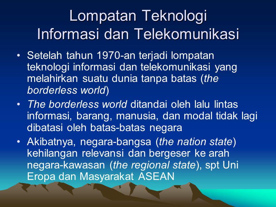 Lompatan Teknologi Informasi dan Telekomunikasi Setelah tahun 1970-an terjadi lompatan teknologi informasi dan telekomunikasi yang melahirkan suatu du