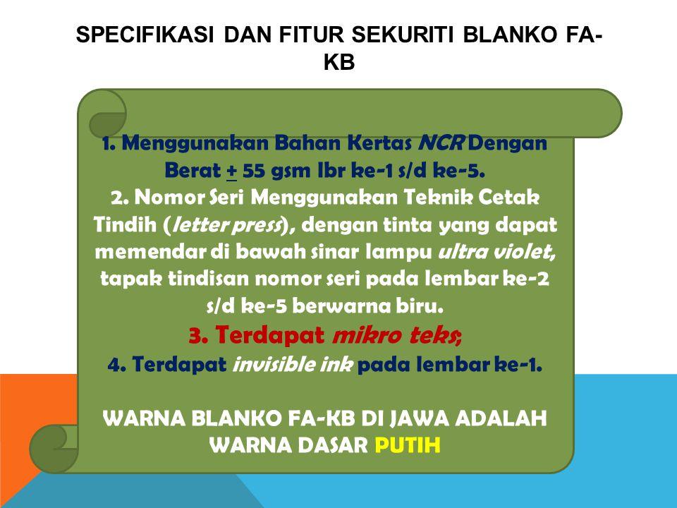 SPECIFIKASI DAN FITUR SEKURITI BLANKO FA- KB 1.