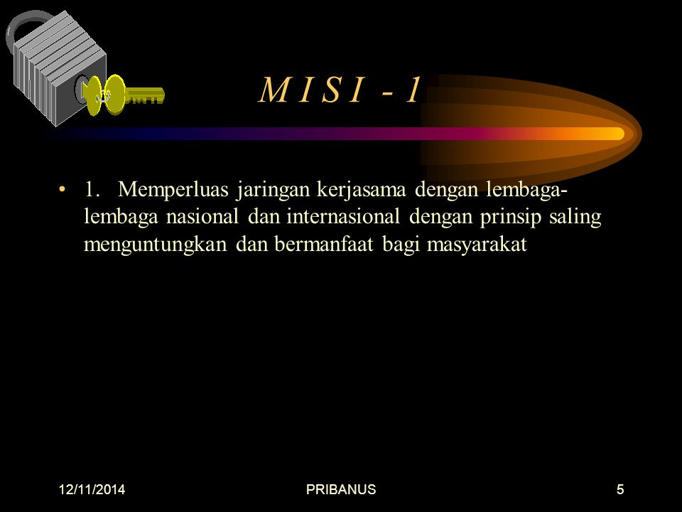 12/11/2014PRIBANUS5 M I S I - 1 1.