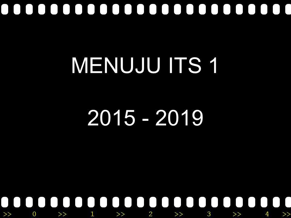 >>0 >>1 >> 2 >> 3 >> 4 >> MENUJU ITS 1 2015 - 2019