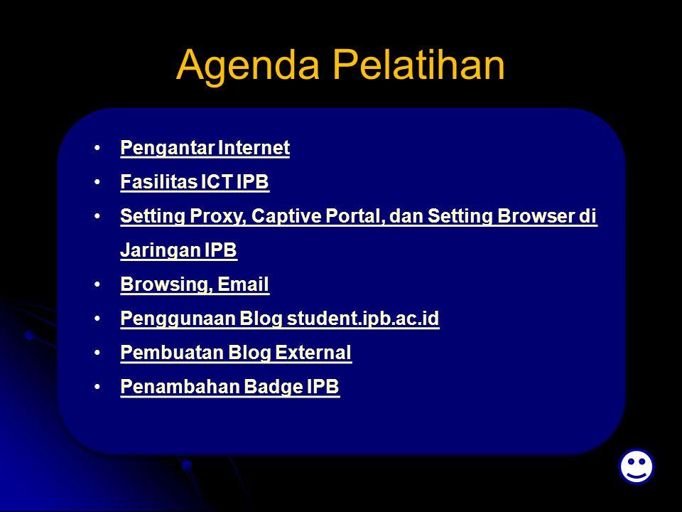 Agenda Pelatihan Pengantar Internet Fasilitas ICT IPB Setting Proxy, Captive Portal, dan Setting Browser di Jaringan IPBSetting Proxy, Captive Portal,