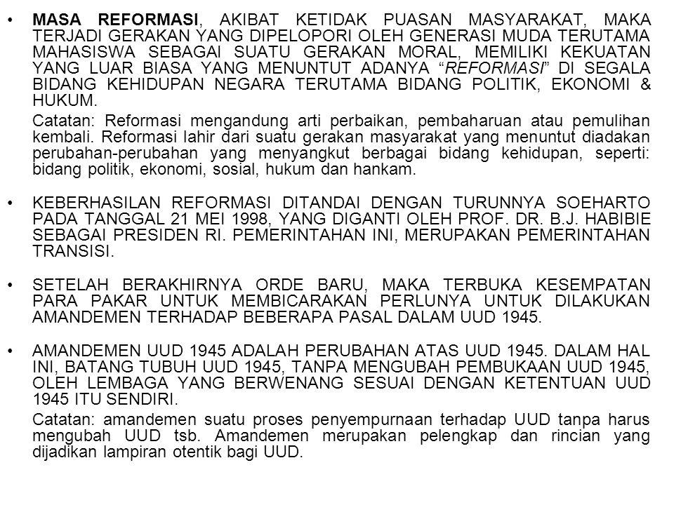 AMANDEMEN UUD1945, SEBAGAI USAHA UNTUK MENGEMBALIKAN KEHIDUPAN NEGARA YANG BERKEDAULATAN RAKYAT & MENUJU INDONESIA YANG DEMOKRATIS.