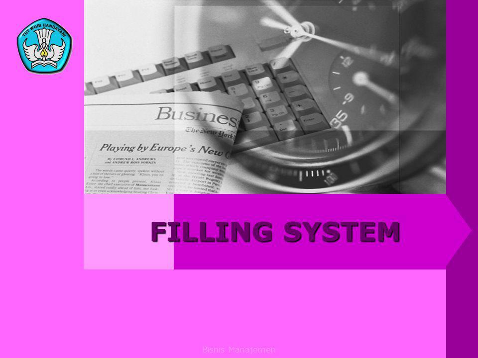 Bisnis Manajemen FILLING SYSTEM