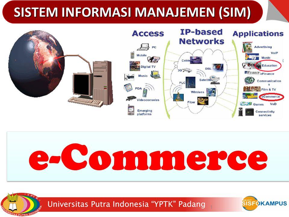 1 e-Commerce SISTEM INFORMASI MANAJEMEN (SIM)