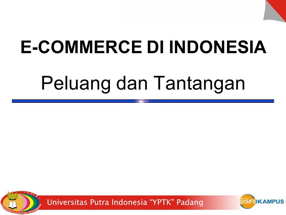 E-COMMERCE DI INDONESIA Peluang dan Tantangan