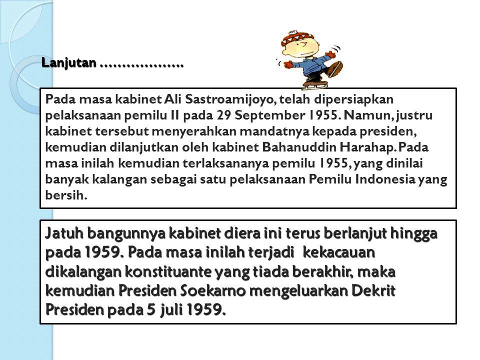 b.Demokrasi Terpimpin (5 - 7 – 1959 s.d.