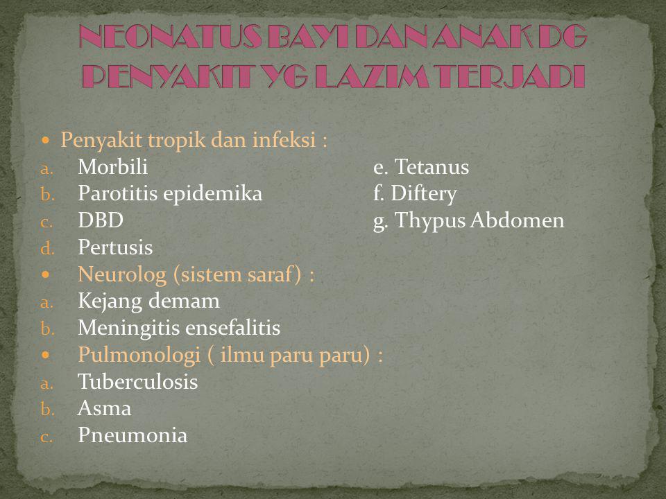  Gastroenterologi (ilmu ttg lambung dan usus) : a.