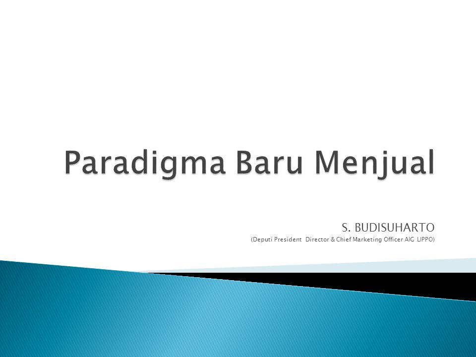 S. BUDISUHARTO (Deputi President Director & Chief Marketing Officer AIG LIPPO)