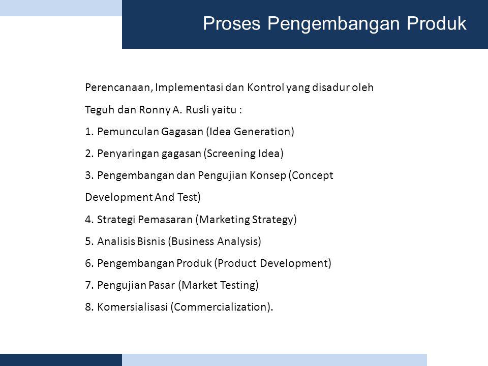 Proses Pengembangan Produk Perencanaan, Implementasi dan Kontrol yang disadur oleh Teguh dan Ronny A.