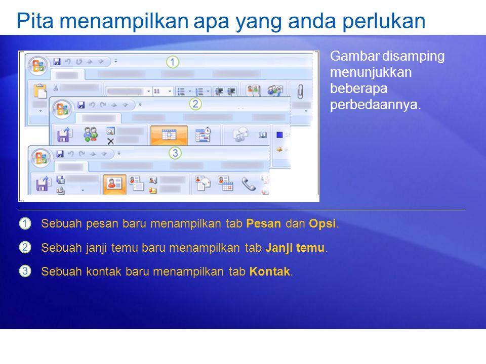 Gambar disamping menunjukkan beberapa perbedaannya. Sebuah pesan baru menampilkan tab Pesan dan Opsi. Sebuah janji temu baru menampilkan tab Janji tem