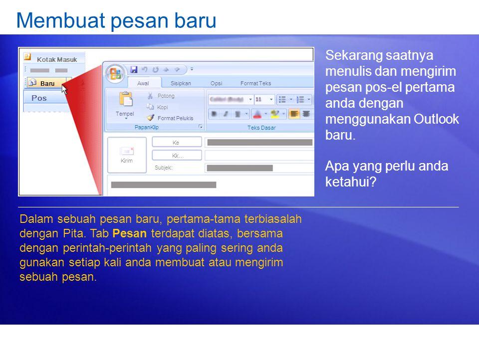 Membuat pesan baru Sekarang saatnya menulis dan mengirim pesan pos-el pertama anda dengan menggunakan Outlook baru. Apa yang perlu anda ketahui? Dalam