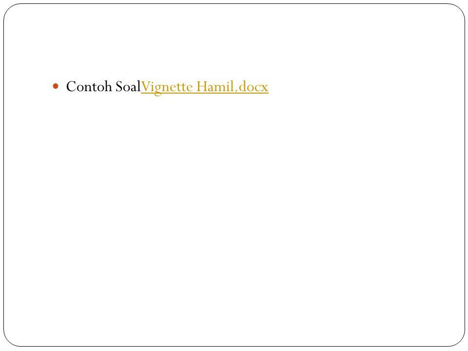 Contoh SoalVignette Hamil.docxVignette Hamil.docx