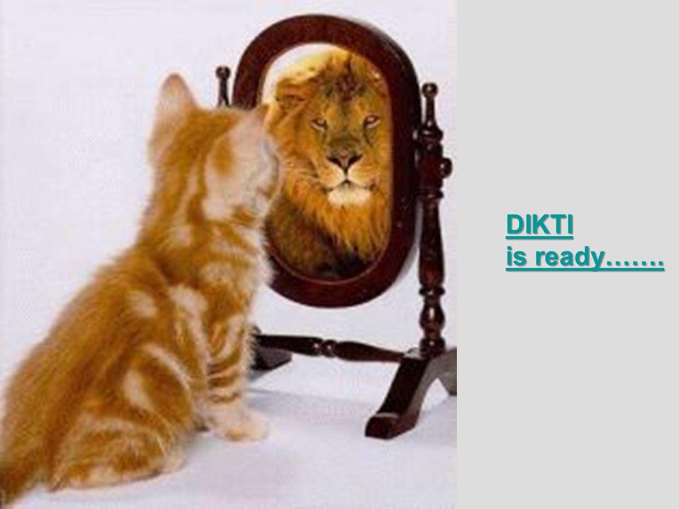 DIKTI is ready……. DIKTI is ready…….