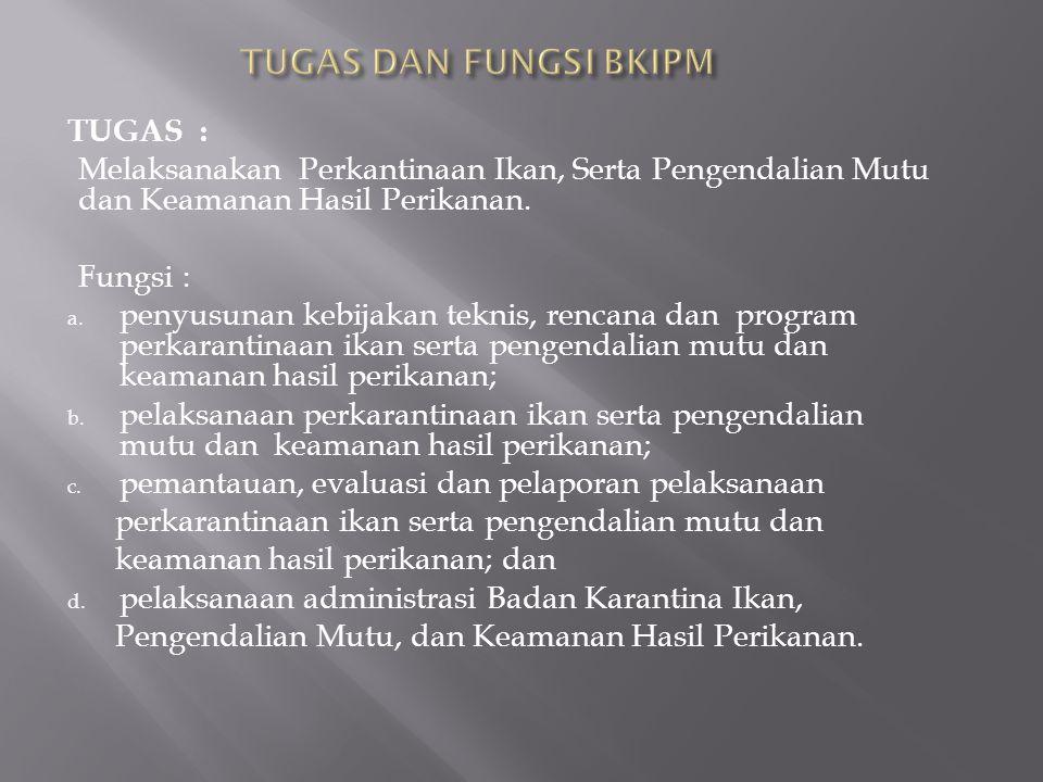 Disampaikan dalam Forum Koordinasi Jabatan Fungsional, Bandung 21 s/d 23 Agustus 2013 SEKRETARIAT BADAN KARANTINA IKAN, PENGENDALIAN MUTU DAN KEAMANAN