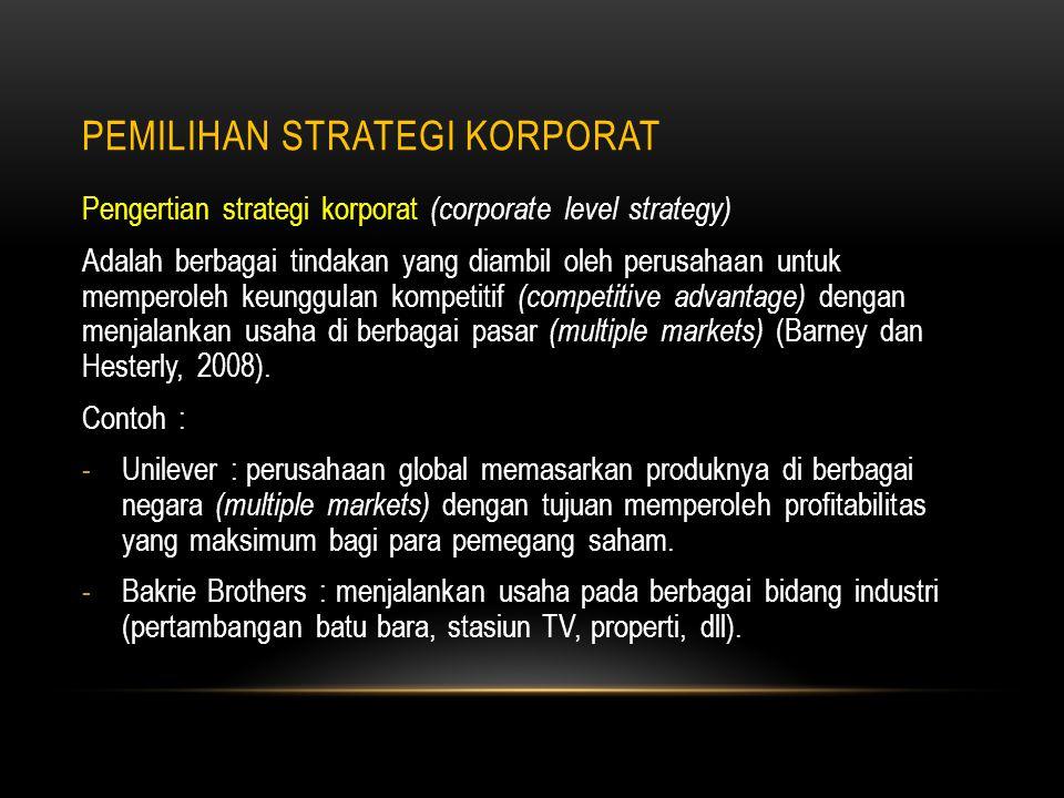 GRAND STRATEGY PADA TINGKAT KORPORAT Sumber : Wheelen dan Hunger, 2004.