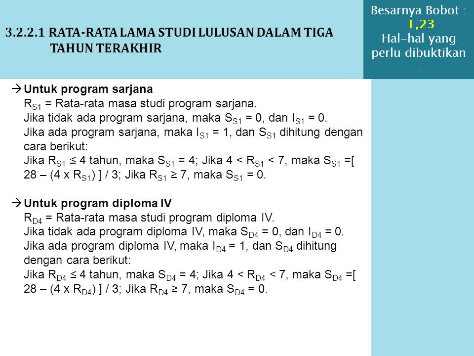 3.2.2.1 RATA-RATA LAMA STUDI LULUSAN DALAM TIGA TAHUN TERAKHIR  Untuk program sarjana R S1 = Rata-rata masa studi program sarjana. Jika tidak ada pro