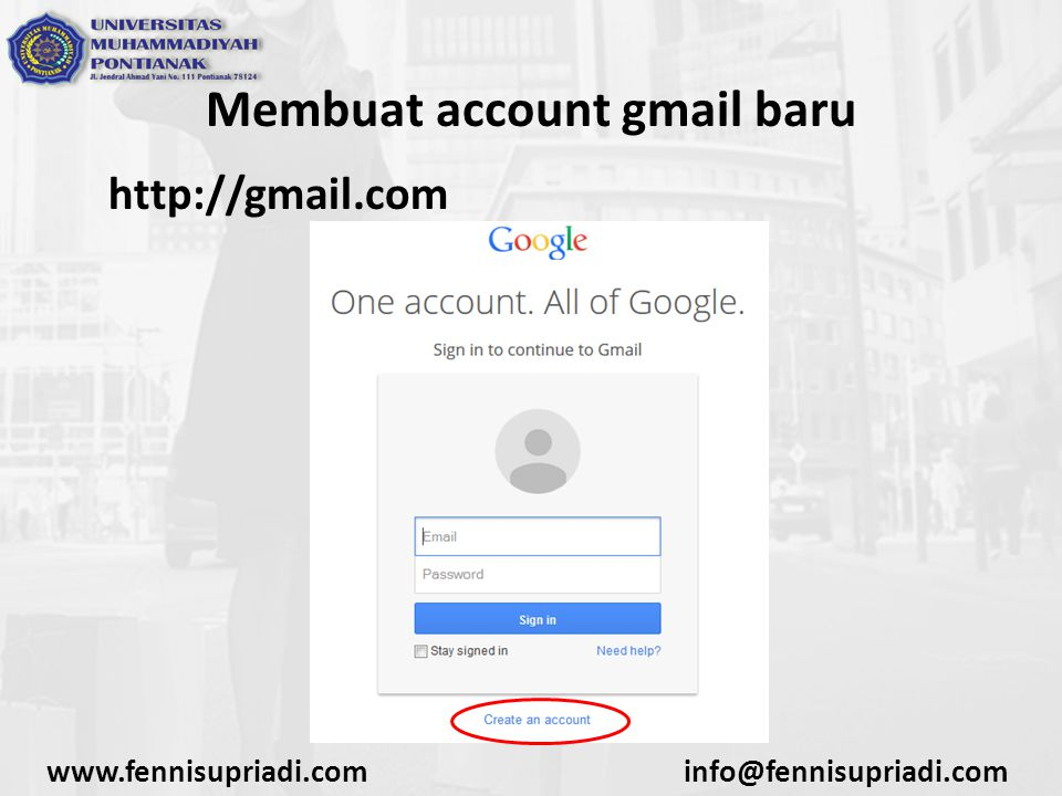 www.fennisupriadi.cominfo@fennisupriadi.com Membuat account gmail baru http://gmail.com