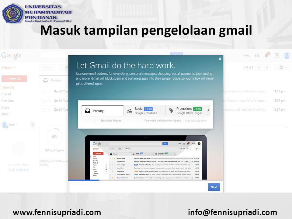 www.fennisupriadi.cominfo@fennisupriadi.com Masuk tampilan pengelolaan gmail