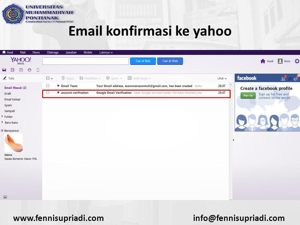 www.fennisupriadi.cominfo@fennisupriadi.com Email konfirmasi ke yahoo
