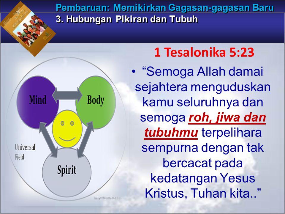 """""""Semoga Allah damai sejahtera menguduskan kamu seluruhnya dan semoga roh, jiwa dan tubuhmu terpelihara sempurna dengan tak bercacat pada kedatangan Ye"""