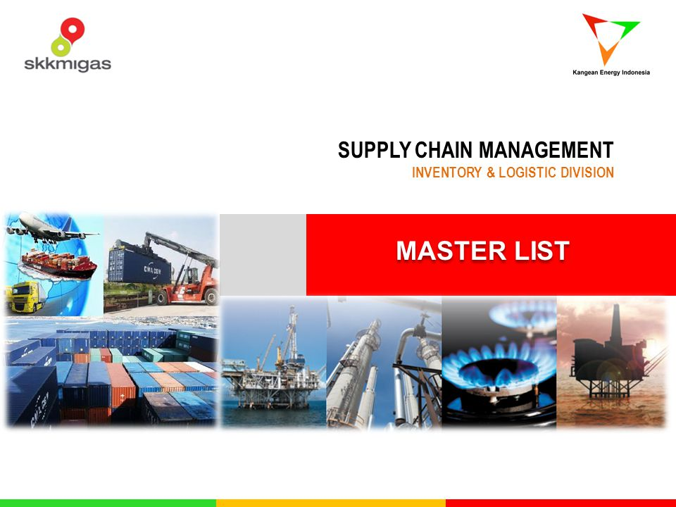 MASTER LIST SUPPLY CHAIN MANAGEMENT INVENTORY & LOGISTIC DIVISION