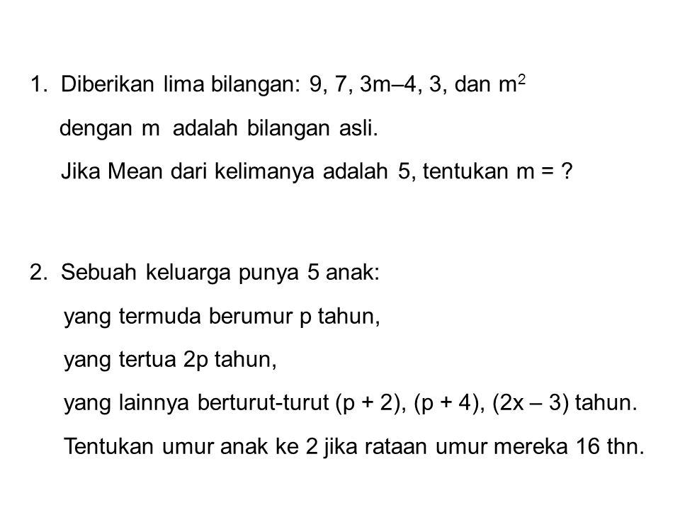 3.Berat rata-rata 10 siswa adalah 60 kg.