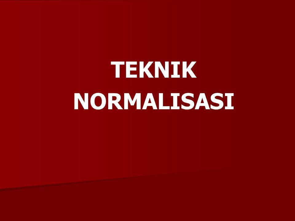 TEKNIK NORMALISASI
