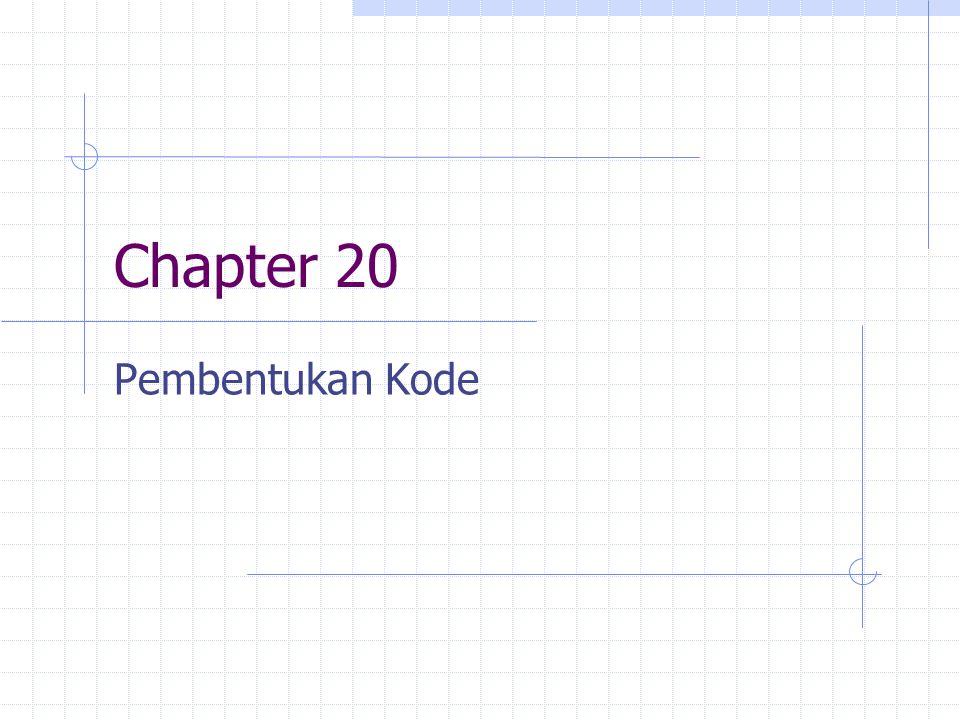 Chapter 20 Pembentukan Kode