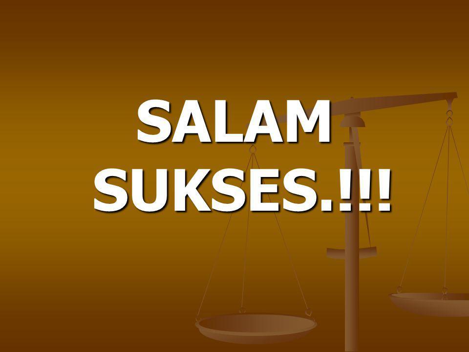 SALAM SUKSES.!!!