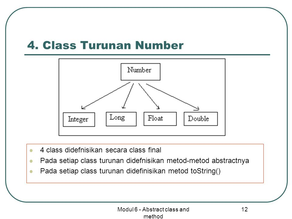 Modul 6 - Abstract class and method 12 4.