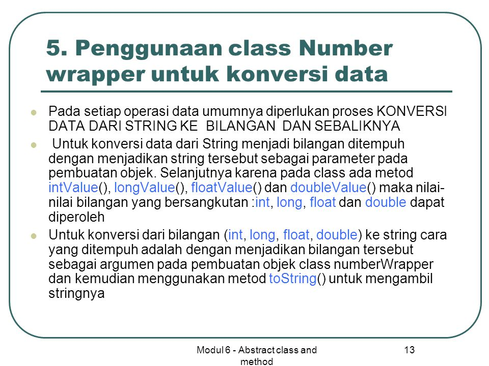 Modul 6 - Abstract class and method 13 5.