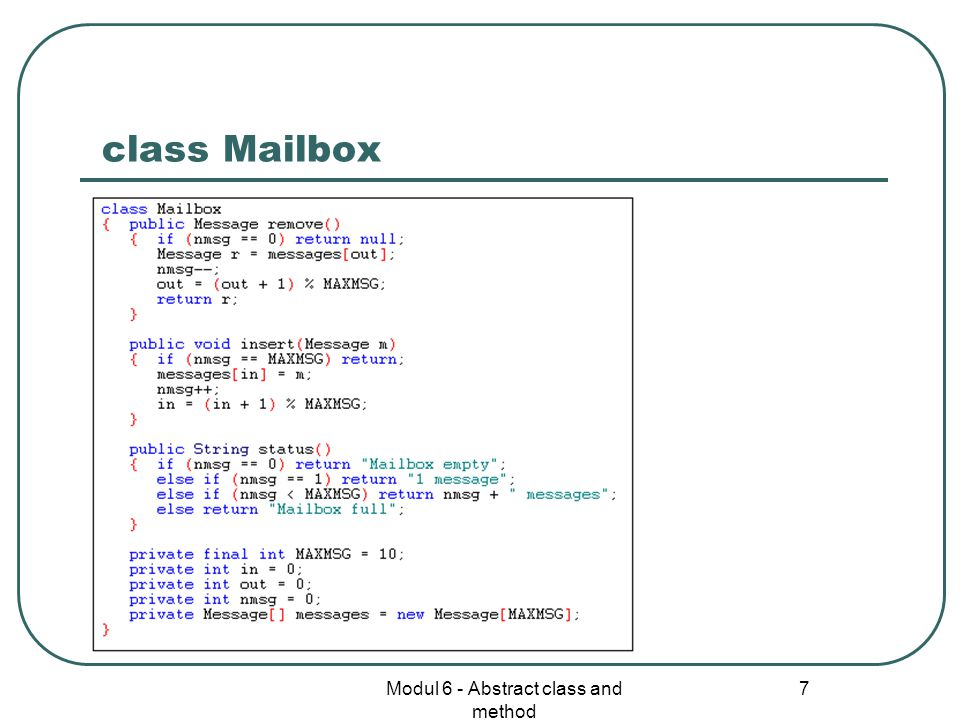 Modul 6 - Abstract class and method 7 class Mailbox