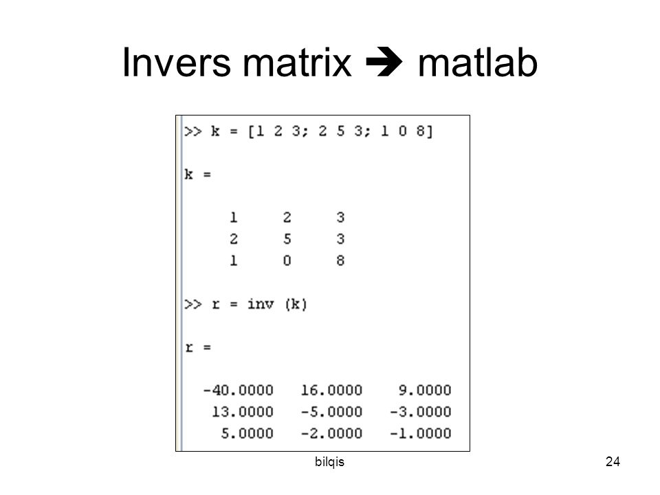 bilqis24 Invers matrix  matlab