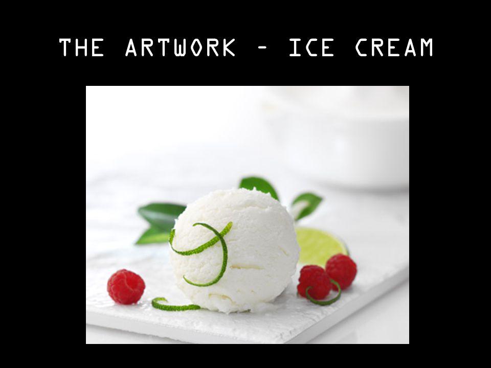 THE ARTWORK – ICE CREAM