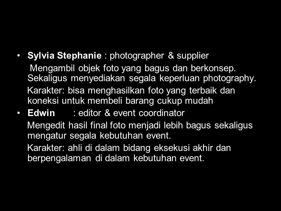 Sylvia Stephanie : photographer & supplier Mengambil objek foto yang bagus dan berkonsep. Sekaligus menyediakan segala keperluan photography. Karakter