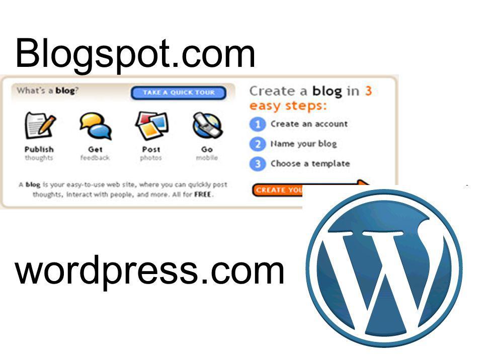 Blogspot.com wordpress.com