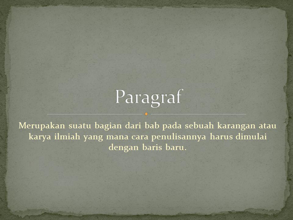 MACAM – MACAM PARAGRAF 1.Menurut fungsinya a. paragraf pembuka b.