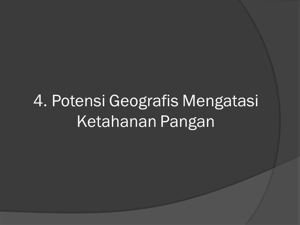  Wilayah dataran rendah Terdapat di bagian timur pulau Sumatra, pulau Kalimantan, bagian utara Pulau Jawa, Pulau Kalimantan, bagian selatan Papua, dan bagian barat dan timur Sulawesi Selatan.