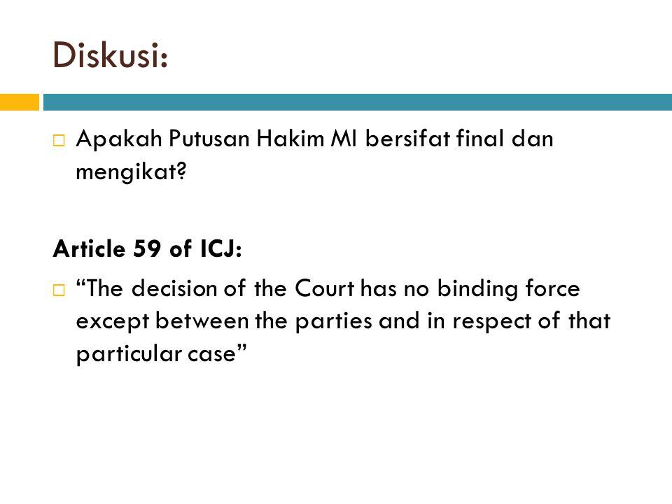 Perjanjian Internasional menempati kedudukan penting dalam Hukum Internasional.