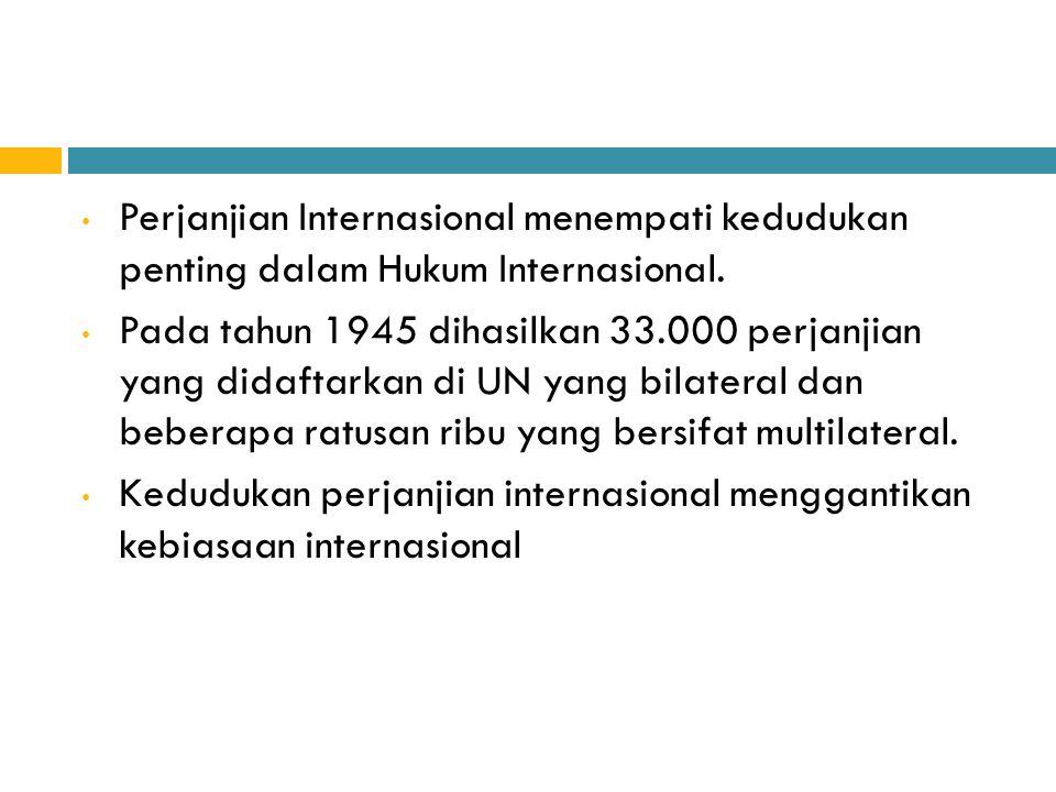 Pada pasal 38 ayat 1 huruf a Statuta Mahkamah Internasional disebutkan bahwa: International conventions, whether general or particular, establishing rules expressly recognized by the contesting States ; A.