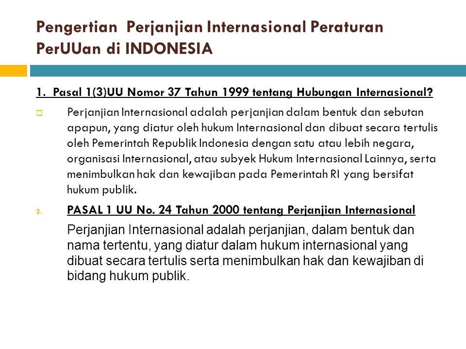 A.Perjanjian internasional (PI) a.1. Pengertian PI - Ps.