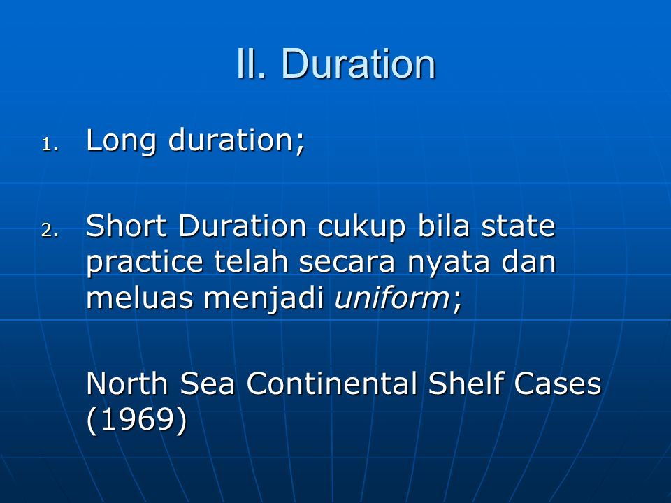 II. Duration 1. Long duration; 2.
